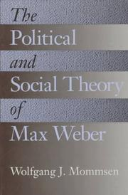 Cover of: The Political and Social Theory of Max Weber