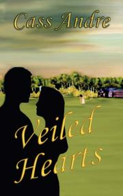 Cover of: Veiled Hearts | Cass Andre