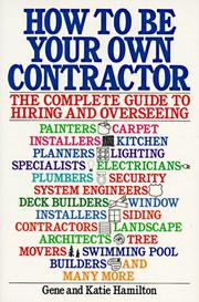 Cover of: How to be your own contractor