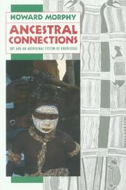 Cover of: Ancestral Connections | Howard Morphy