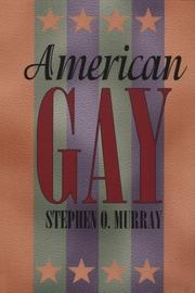Cover of: American gay | Stephen O. Murray