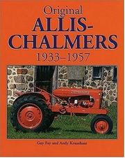 Cover of: Original Allis-Chalmers, 1933-1957 (Original Series) | Guy Fay