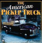 Cover of: The American Pickup Truck | Mike Mueller