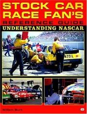 Cover of: Stock car race fan's reference guide: understanding NASCAR