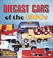 Cover of: Diecast Cars of the 1960s (Enthusiast Color Series) | Mac Ragan