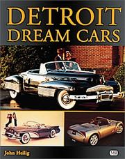 Cover of: Detroit Dream Cars (Automotive History and Personalities)