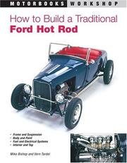 Cover of: How to Build a Traditional Ford Hot Rod, Revised Ed. | Mike Bishop