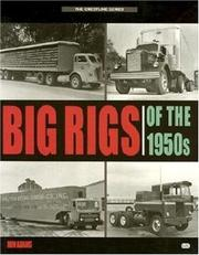 Cover of: Big Rigs of the 1950s | Ron Adams