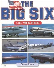 Cover of: The Big Six US Airlines | Geoff Jones