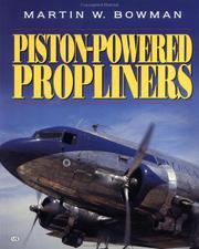 Cover of: Piston-Powered Propliners 1958-2000