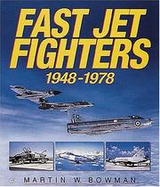 Cover of: Fast Jet Fighters 1948-1978