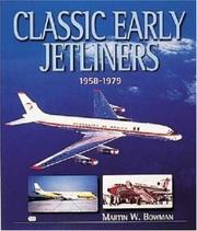 Cover of: Classic Early Jetliners 1958-1979