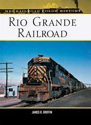 Cover of: Rio Grande Railroad (Railroad Color History)