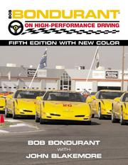 Bob Bondurant on high performance driving by Bob Bondurant