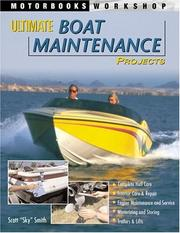 Cover of: Ultimate Boat Maintenance Projects | Scott Smith