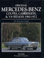 Cover of: Original Mercedes coupes, cabriolets and V8 sedans, 1960-1972 | Tim Slade