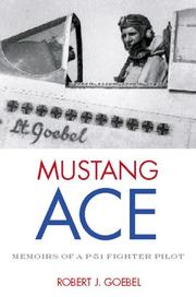 Cover of: Mustang ace | Robert J. Goebel