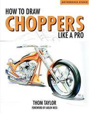 How to draw choppers like a pro by Thom Taylor