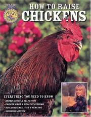 Cover of: How To Raise Chickens | Christine Heinrichs