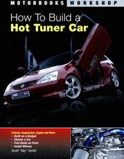 Cover of: How To Build a Hot Tuner Car