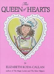 Cover of: The queen of hearts | Elizabeth Koda-Callan