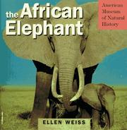 Cover of: The African elephant | Ellen Weiss