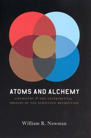 Cover of: Atoms and alchemy | William Royall Newman