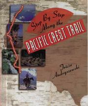 Cover of: Step by step along the Pacific Crest Trail