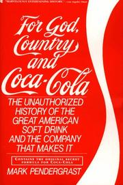 For God, country and Coca-Cola by Mark Pendergrast