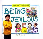 Cover of: Being jealous | Sarah Levete