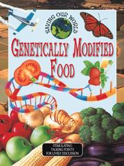Cover of: Genetically Modified Foods (Saving Our World)