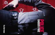 Cover of: Police Under Fire