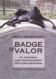 Cover of: Badge Of Valor: Natl. Law Enf. (Great American Memorials)
