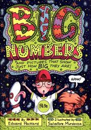 Cover of: Big Numbers: and pictures that show just how big they are!