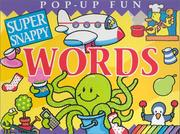 Cover of: Super Snappy Words