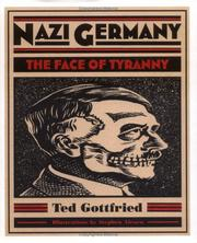 Cover of: Nazi Germany: the face of tyranny