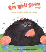 "Cover of: The ""Get well soon"" book: good wishes for bad times"