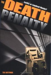 Cover of: The death penalty: justice or legalized murder?
