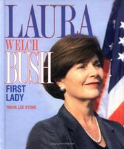 Cover of: Laura Welch Bush, First Lady