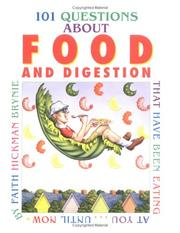 Cover of: 101 Questions About Food and Digestion: That Have Been Eating at You¿Until Now (101 Questions)