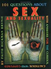 Cover of: 101 Questions about Sex and Sexuality...With Answers for the Curious, Cautious, and Confused