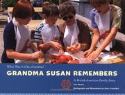 Cover of: Grandma Susan Remembers (What Was It Like, Grandma)