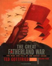 Cover of: The Great Fatherland War: The Rise and Fall of the Soviet Union (Rise and Fall of the Soviet Union)