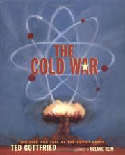 Cover of: The Cold War: The Rise and Fall of the Soviet Union (Rise and Fall of the Soviet Union)