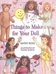 Cover of: Things to make for your doll | Kathy Ross