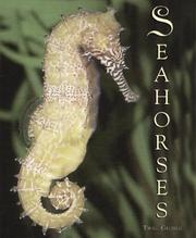 Cover of: Seahorses, sea dragons, and pipefish | Twig C. George