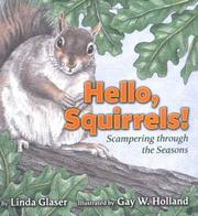 Cover of: Hello, squirrels!: scampering through the seasons