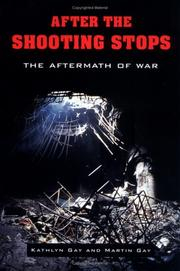 Cover of: After the shooting stops: the aftermath of war