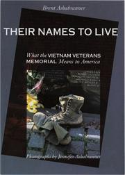 Cover of: Their names to live: what the Vietnam Veterans Memorial means to America