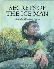Secrets of the ice man by Dorothy Hinshaw Patent